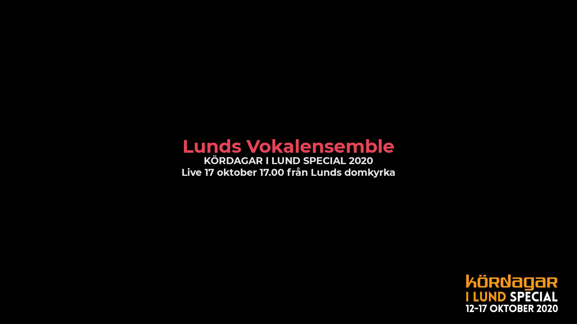 lund choral festival - lunds vokalensemble